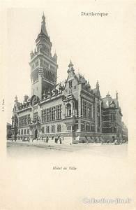 Banque De France Dunkerque : cpa france 59 dunkerque h tel de ville 59 nord ~ Dailycaller-alerts.com Idées de Décoration