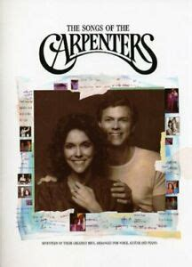 This list includes official studio albums, live albums, solo albums, and notable compilations that feature rare or unreleased material. Songs of the Carpenters (Music) (Piano Vocal guitar) by Carpenters (Group) Book | eBay