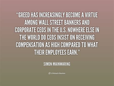 Quotes By Corporate Greed Quotes Quotesgram