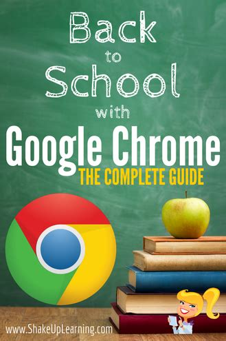 Back To School With Google Chrome The Complete Guide