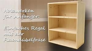 Gewindehülsen Für Holz : diy handwerken holz f r anf nger simples regal mit der flachd belfr se kreativbunt youtube ~ Orissabook.com Haus und Dekorationen