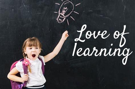ways  instil  love  learning  children big life