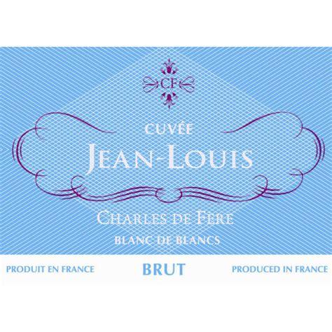 jean louis sparkling wine charles de fere cuvee jean louis blanc de blancs brut