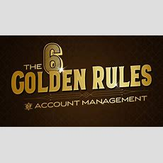 The 6 Golden Rules Of Account Management Texas Creative  Website Design Graphic Design Media