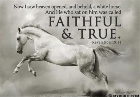 revelation faithful true jesus saw horses log heaven beliefpics christianpost