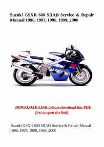 Suzuki Gsxr 600 Srad Service  U0026 Repair Manual 1996  1997  1998  1999  2000 By Herrg