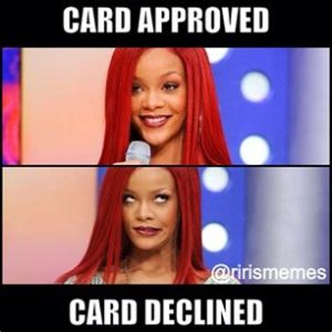 The recent meme trend shows that your *credit card declined* after taking the services. Top Meme | Kappit