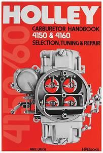 Holley Carburetor Handbook  4150  4160 Selection  Tuning