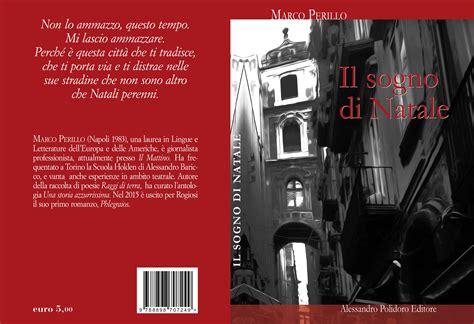 Libreria Policlinico Napoli by Presentazione De Il Sogno Di Natale Di Marco Perillo