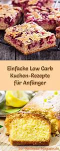 Leckere Einfache Torten : 18 einfache low carb kuchen rezepte f r backanf nger ~ Orissabook.com Haus und Dekorationen