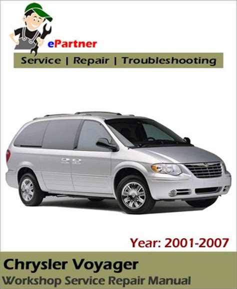 service manuals schematics 2001 chrysler voyager regenerative braking chrysler voyager service repair manual 2001 2007 automotive service repair manual