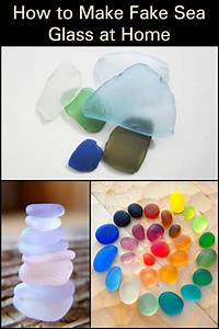 how, to, make, fake, sea, glass, at, home, , u2013, craft, projects, for, every, fan