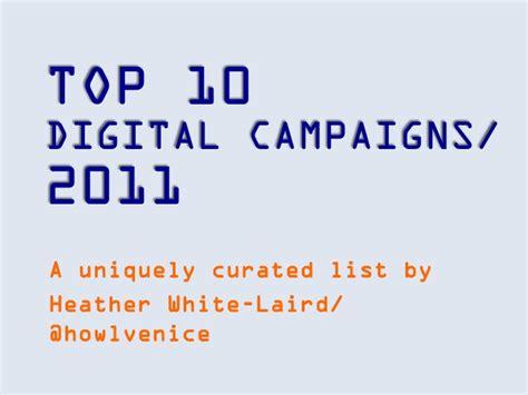 best digital 2011 top ten digital caigns for 2011