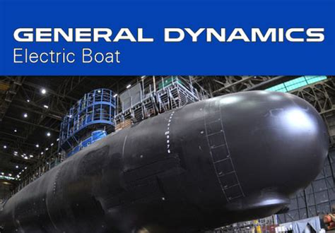 General Dynamics Electric Boat Signs Two US Navy Submarine ...