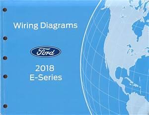 2018 Ford Econoline Wiring Diagram Manual Original Van E