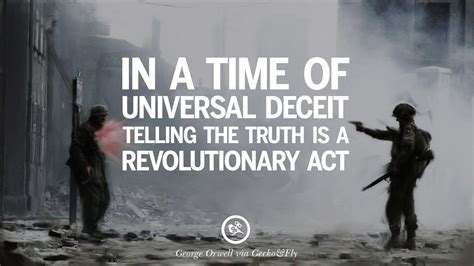 quotes 1984 orwell george revolution war nationalism revolutionary truth deceit universal act telling geckoandfly