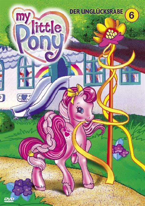 Mein kleines Pony 6  Der Unglücksrabe DVD oder Bluray