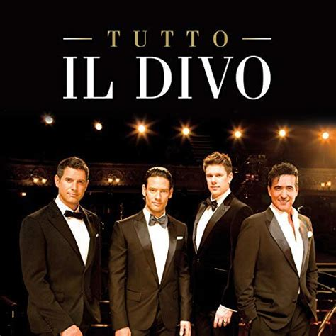 Ll Divo Songs by Tutto Il Divo De Il Divo En Es