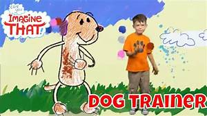 i want to become a dog trainer kids dream jobs can you With become a dog trainer