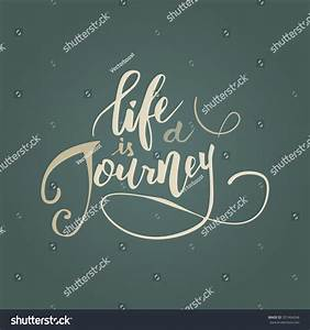 Life Is A Journ... Architecture Journey Quotes