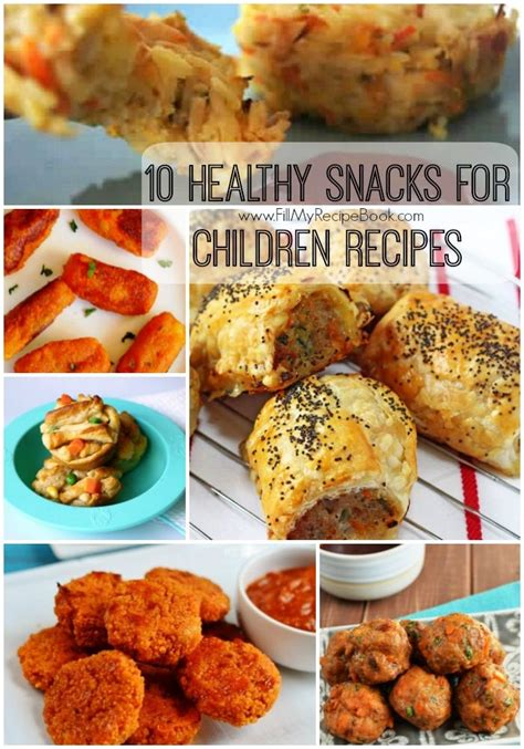 healthy snack recipes for preschoolers 10 healthy snacks for children recipes fill my recipe book 343