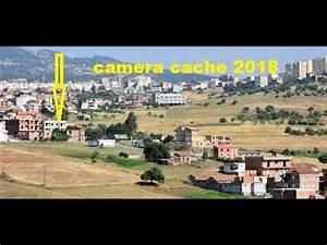 Camera Cachee 2018 : cam ra cach e azazga ramadan 2018 youtube ~ Medecine-chirurgie-esthetiques.com Avis de Voitures