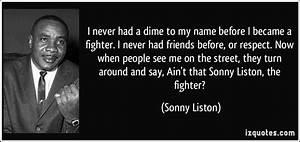 Sonny Liston Qu... Sonny Bunz Quotes