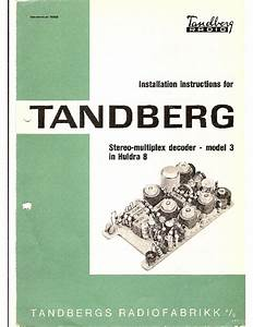 Tandberg Installation Instructions For Stereo