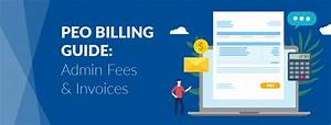 Peo Billing Guide  Peo Admin Fees And Types Of Peo