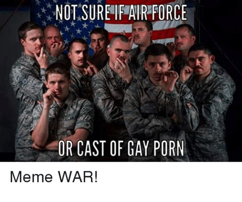 Gay Army Meme - funny air force memes of 2016 on sizzle memes