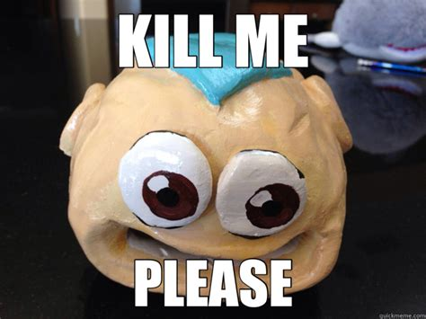 Please Kill Me Meme - kill me please aang fish quickmeme