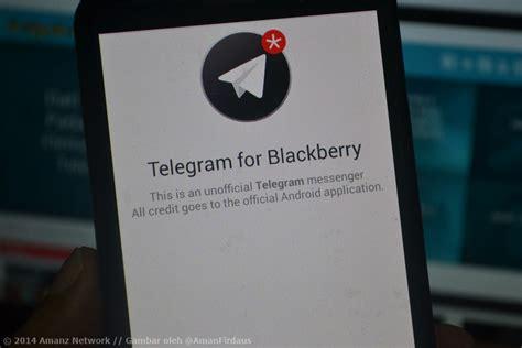 aplikasi telegram hadir ke blackberry 10 daripada pembangun pihak ketiga amanz