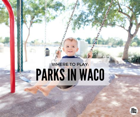 waco parks guide recreation area fun values fabulous lucky variety