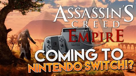 next assassin s creed empire coming to nintendo switch on same launch day