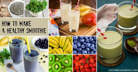 what do you make a smoothie with how to make healthy smoothies just one cookbook