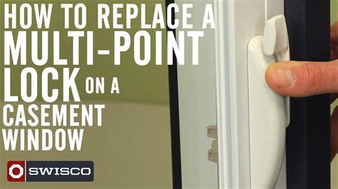 replace  multi point lock   casement window p youtube