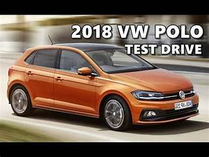 Vw Days 2018 : 2018 vw polo test drive walkaround youtube ~ Medecine-chirurgie-esthetiques.com Avis de Voitures