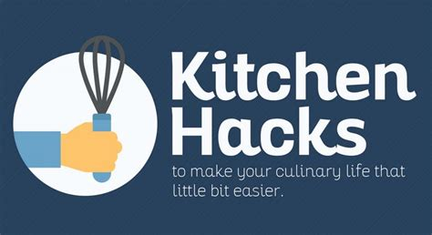 Kitchen Hacks That Make Cooking Easier by Best Kitchen Hacks To Make Your Easier Infographic