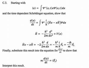 Starting With And The Time Dependent Schrodinger E ...