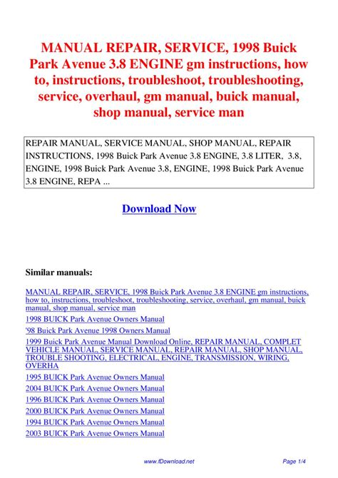 car engine repair manual 1998 buick century parking system manual repair service 1998 buick park avenue 3 8 engine gm instructions how to instructions by