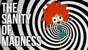 The Sanity of 'Madness' - YouTube