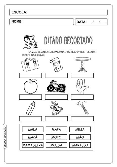 22 atividades de ditado recortado para imprimir escola educa 231 227 o