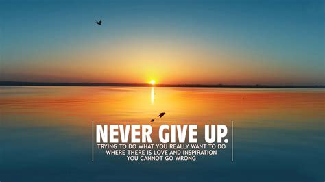 Wallpaper Of Inspirational Quote by Never Give Up Hd Motivation Wallpapers For Mobile And