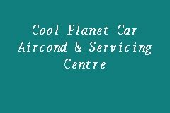 cool planet car aircond servicing centre air cond