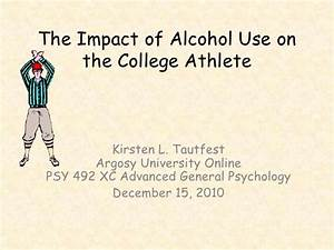 The Impact Of Alcohol Use On The College Athlete