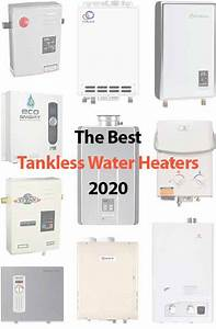 10 Best Tankless Water Heaters Reviews  March  2020