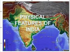 Physical_Features_Of_India[3] authorSTREAM