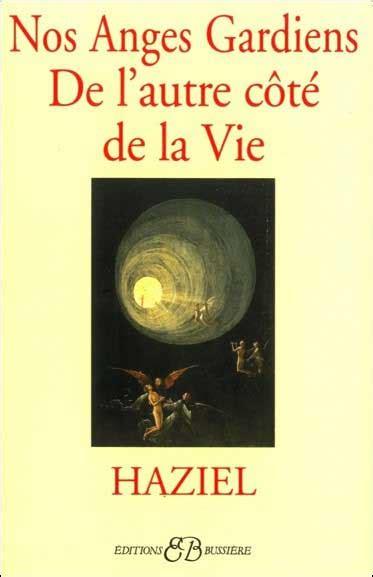 de l autre cote de la porte livre ang 233 ologie ange gardien esprit guide haziel archange communiquez oracle guide