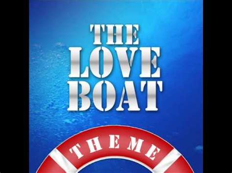 Theme Song Of Love Boat by The Love Boat Main Theme Youtube
