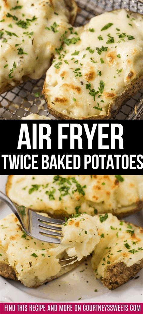 fryer air baked twice cheesy potato potatoes courtneyssweets delicious recipes ad recipe